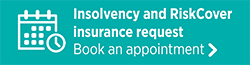 Insolvency and RiskCover Insurance Request. Book an appointment