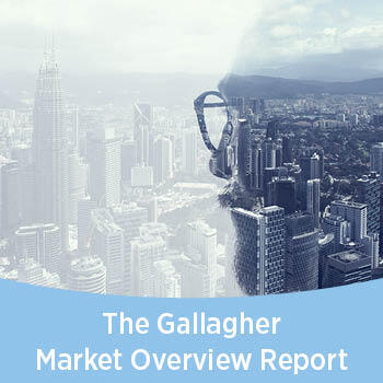 Reflecting on a year of change: new Gallagher Market Overview Report out now